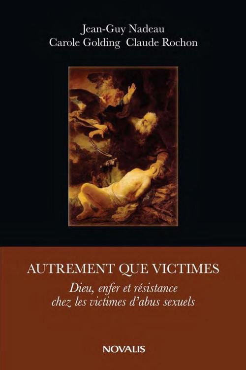 Jean-Guy Nadeau Autrement que victimes