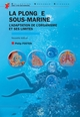 La plong�e sous-marine (nouvelle �dition)