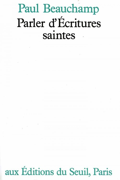 Paul Beauchamp Parler d'Ecritures saintes