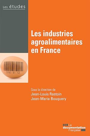 Collectif Les industries agroalimentaires en France
