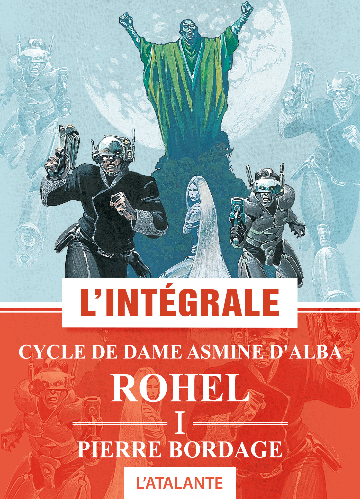 Pierre Bordage Cycle de Dame Asmine d'Alba - Rohel