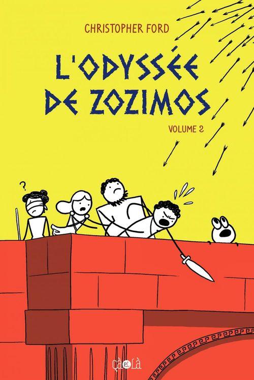 Christopher Ford L'odyssée de Zozimos - Tome 2 - L'odyssée de Zozimos