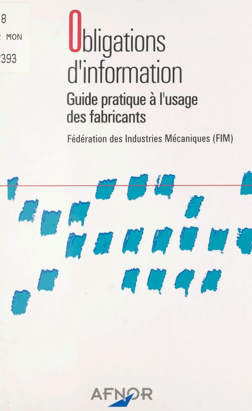 Obligations d'information : guide pratique à l'usage des fabricants