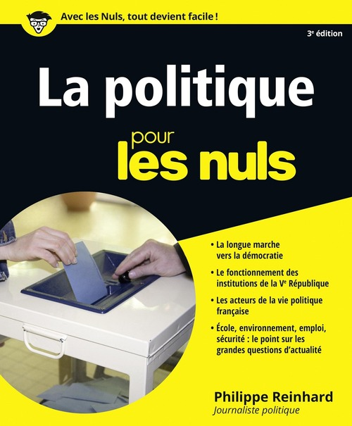Philippe REINHARD La Politique pour les Nuls, 3e