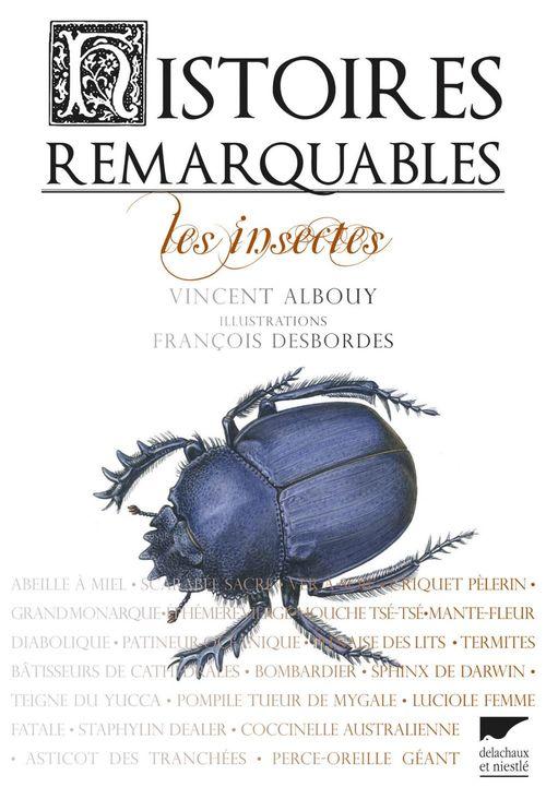 Vincent Albouy Histoires remarquables. Les insectes
