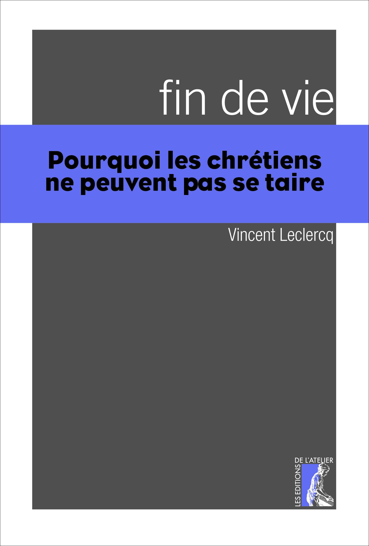 Vincent Leclercq Fin de vie