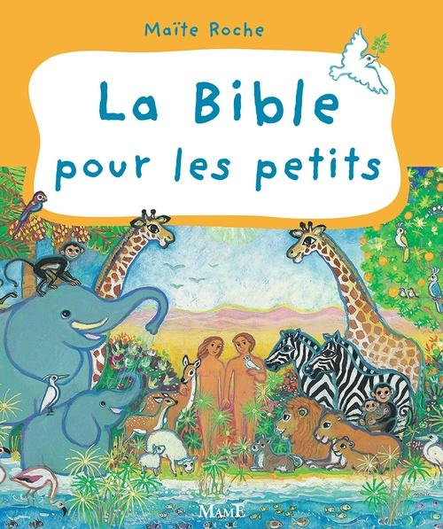 Maïte Roche La Bible pour les petits