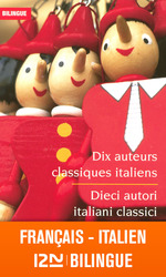 Bilingue Dix auteurs classiques / Dieci autori classici