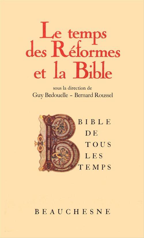 Bible de tous les temps : Le temps des réformes et la Bible - 5