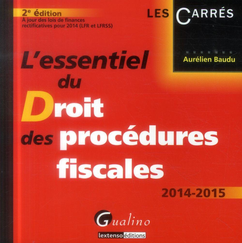 L'essentiel du droit des procédures fiscales (2e édition)
