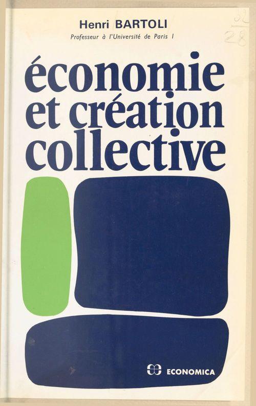 Henri Bartoli Économie et création collective