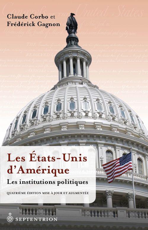 Claude Corbo Les États-Unis d´Amérique. Les institutions politiques [4e éd.]