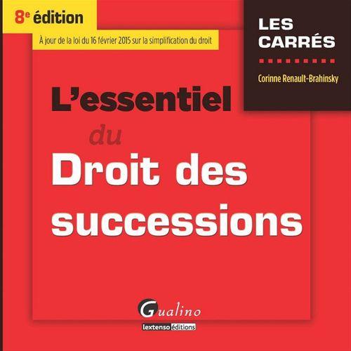 Corinne Renault-Brahinsky L'essentiel du droit des successions - 8e édition