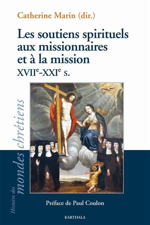 Collectif Les soutiens spirituels aux missionnaires et à la mission