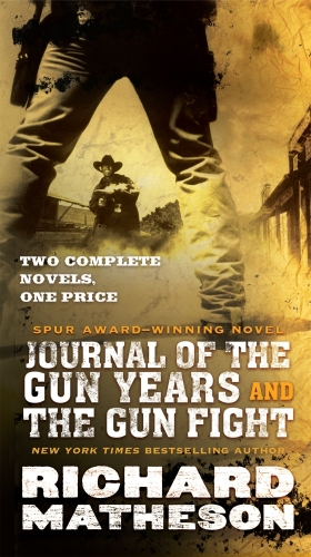Journal of the Gun Years and The Gun Fight