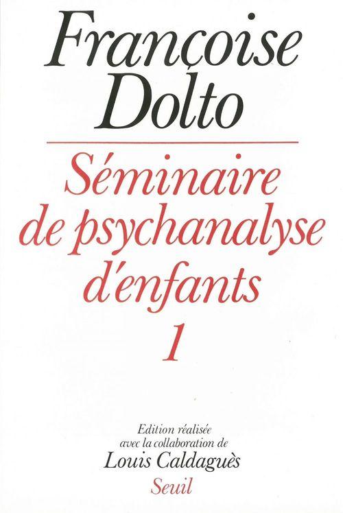 Séminaire de psychanalyse d'enfants t.1