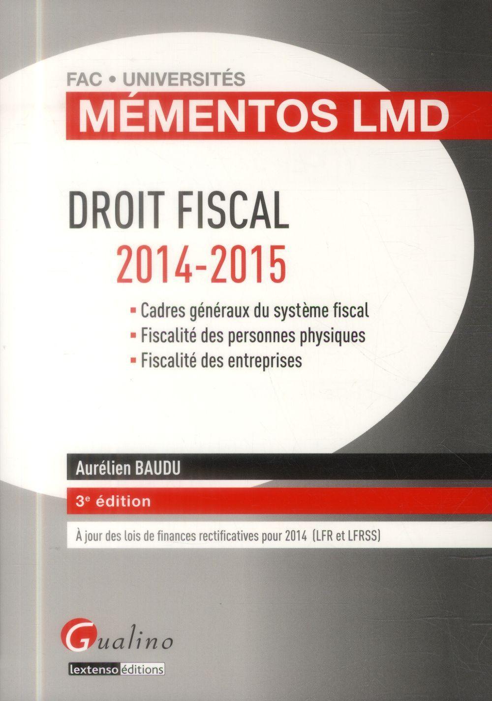 Droit fiscal ; 2014-2015 (3e édition)