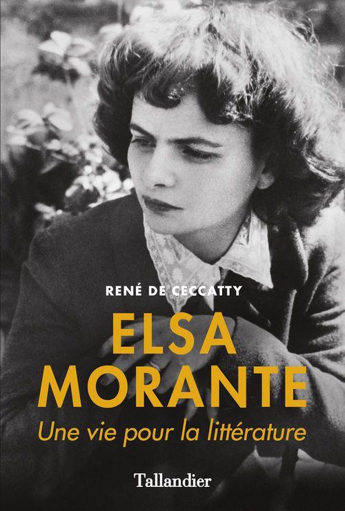 René de Ceccatty Elsa Morante