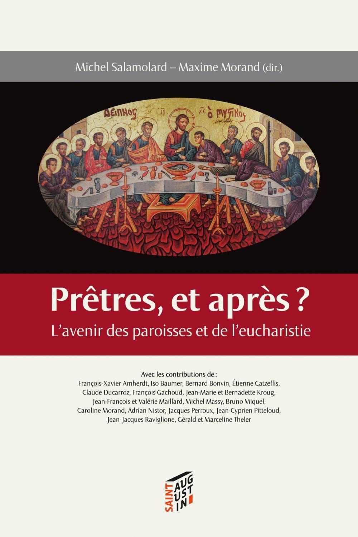 Michel Salamolard Prêtres, et après?