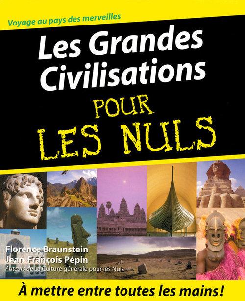 Jean-François PEPIN Les Grandes Civilisations Pour les Nuls