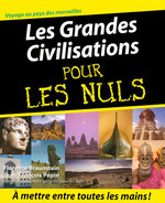 Les Grandes Civilisations Pour les Nuls