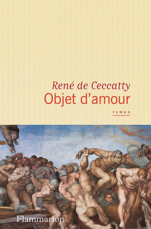 René Ceccatty (de) Objet d'amour