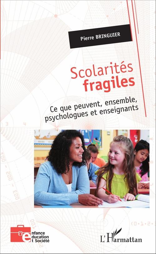 Pierre Bringuier Scolarités fragiles