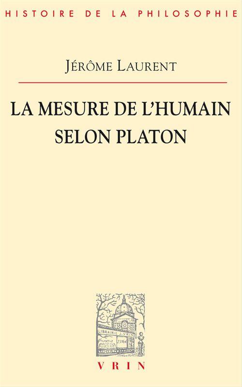 La mesure de l'être humain selon Platon