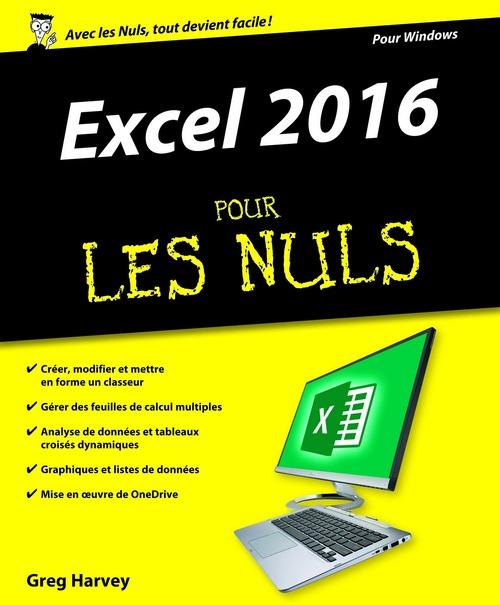 Greg HARVEY Excel 2016 Pour les Nuls