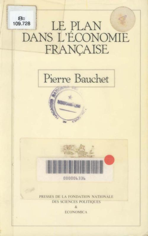 Bauchet Pierre Le plan dans l'économie française