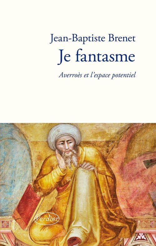 Jean-Baptise Brenet Je fantasme