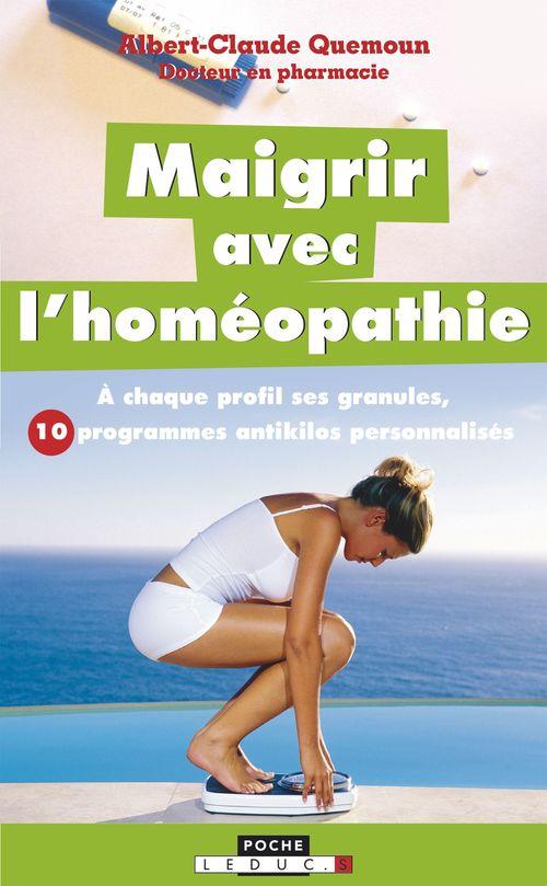 Albert-Claude Quemoun Maigrir avec l'homéopathie
