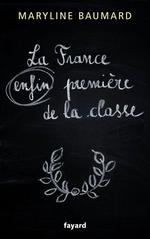 La France enfin premi�re de la classe