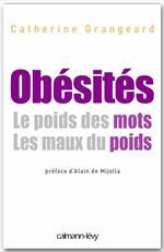 Obesites ; les maux du poids, le poids des mots