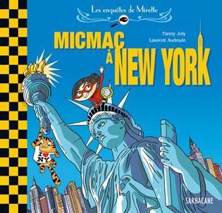 Les enquêtes de Mirette - Micmac à New York