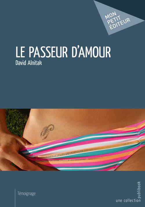 David Alnitak Le Passeur d'amour