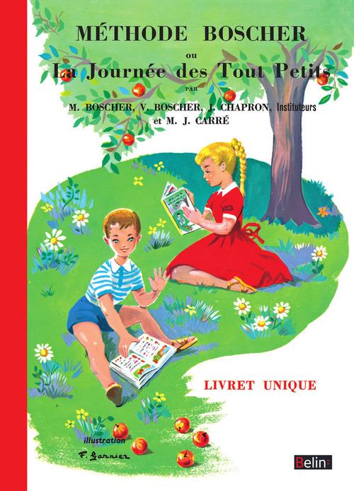 M. Boscher Méthode Boscher ou La journée des Tout Petits