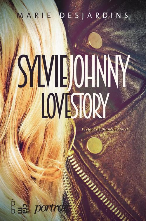Marie Desjardins Sylvie Johnny Love Story