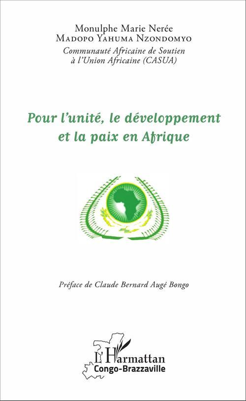 Pour l'unité, le développement et la paix en Afrique