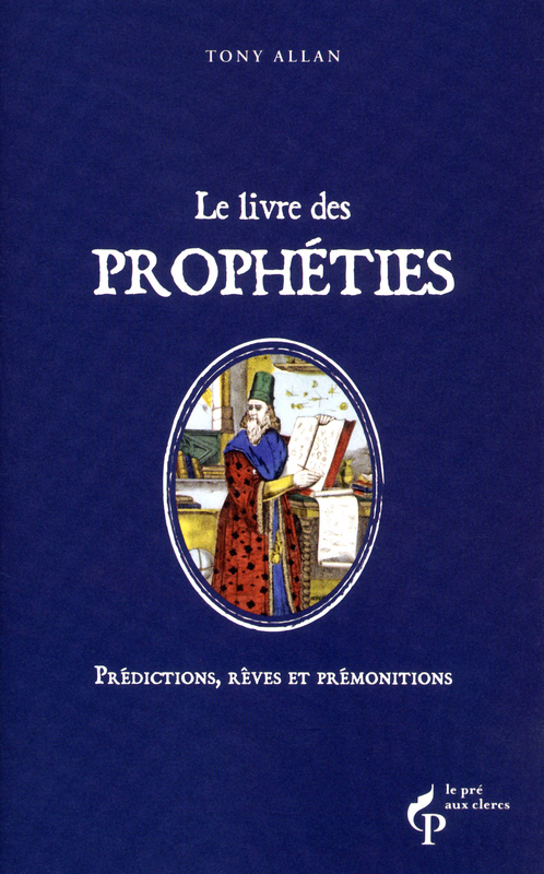 Tony ALLAN Le livre des prophéties