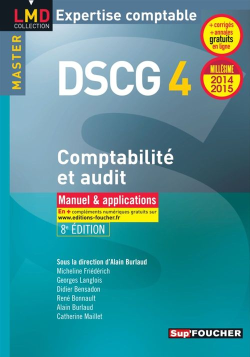 Alain Burlaud Dscg 4 ; comptabilité et audit ; manuel et applications ; 2014-2015