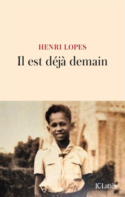 Henri Lopes Il est déjà demain