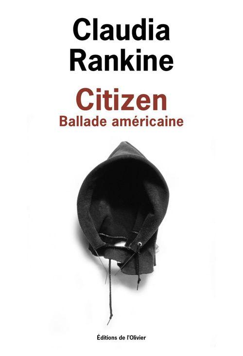 Citizen ; ballade américaine