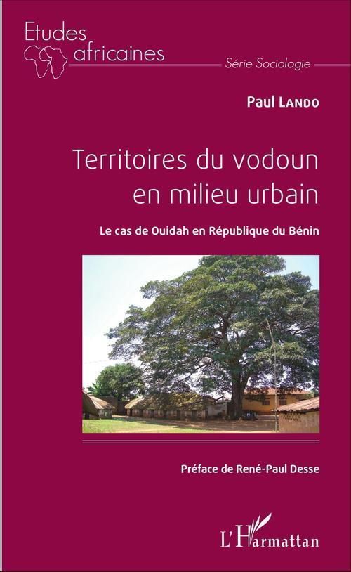 Paul Lando Territoires du vodoun en milieu urbain
