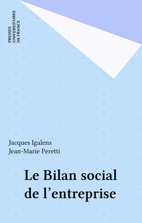 Jacques Igalens Le Bilan social de l'entreprise