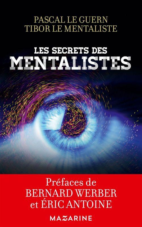 Pascal Le Guern Les secrets des mentalistes