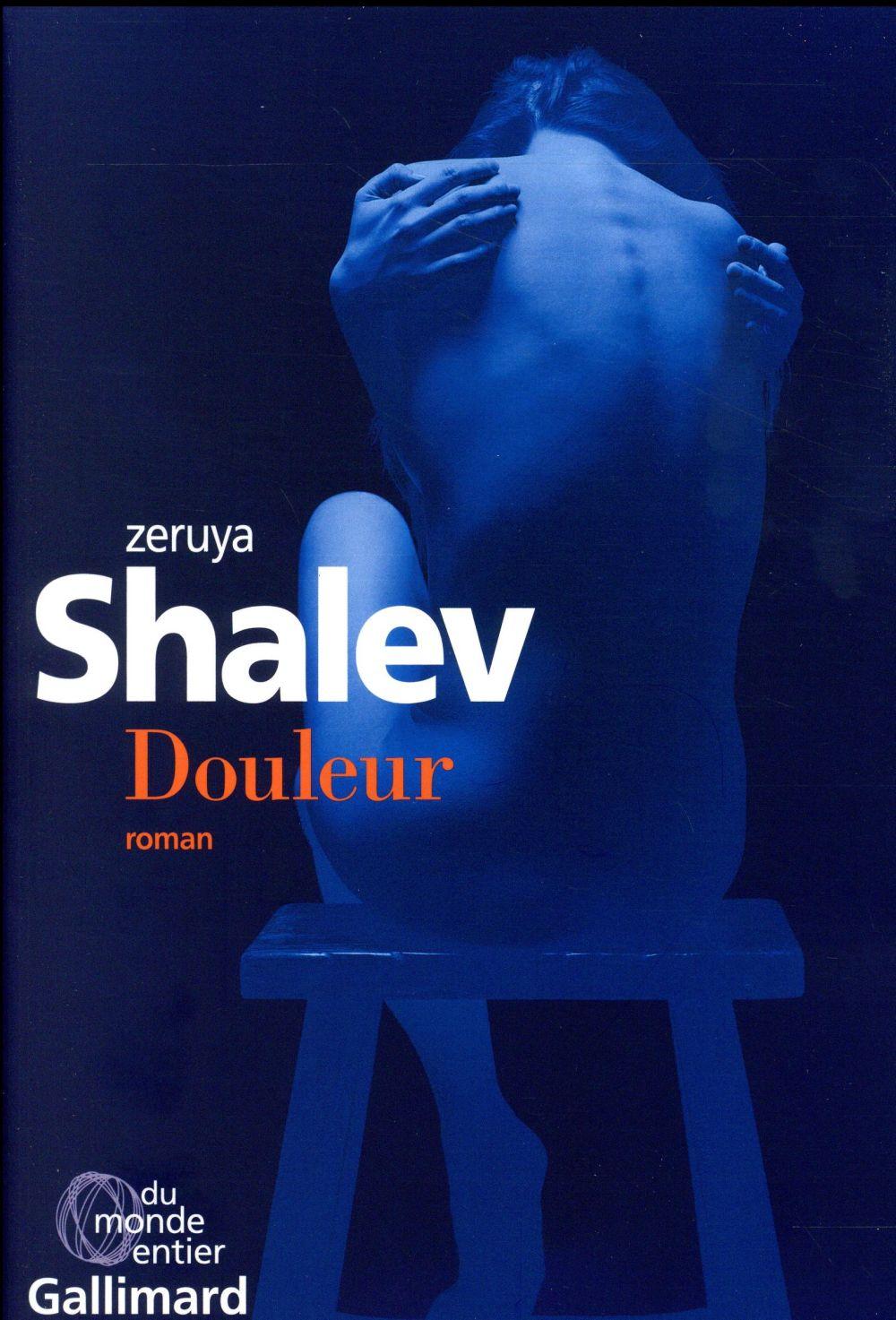 Douleur - Zeruya Shalev - Gallimard