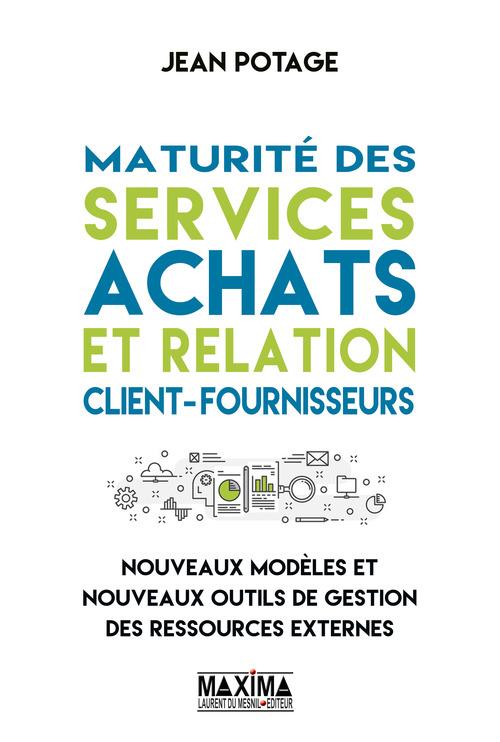 Jean Potage Maturité des services achats et relation client-fournisseurs