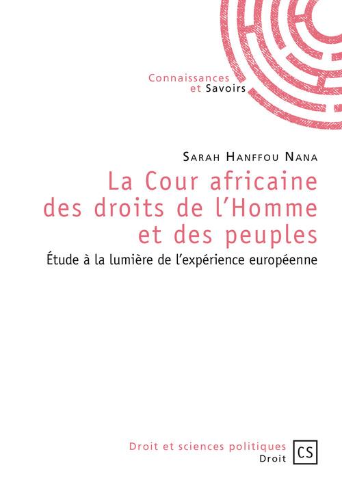 Sarah Hanffou Nana La Cour africaine des droits de l'Homme et des peuples