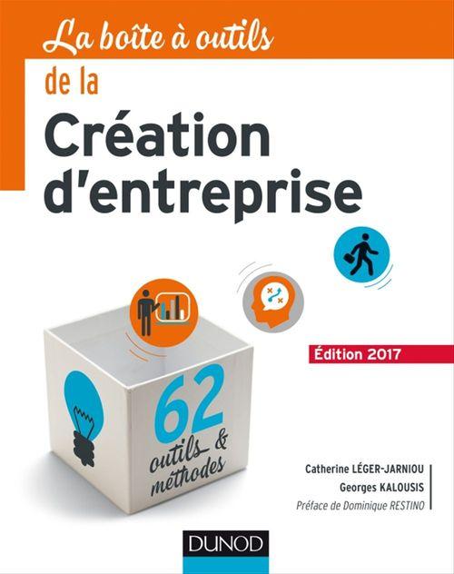 Georges Kalousis La Boîte à outils de la Création d'entreprise - 5e éd.